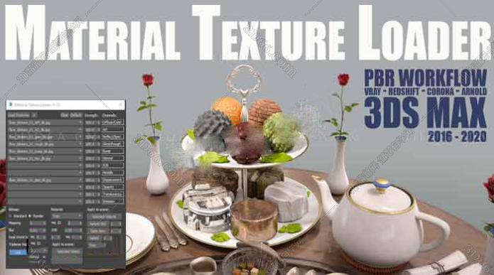 3DsMax材质贴图加载插件:Material Texture Loader v1.1