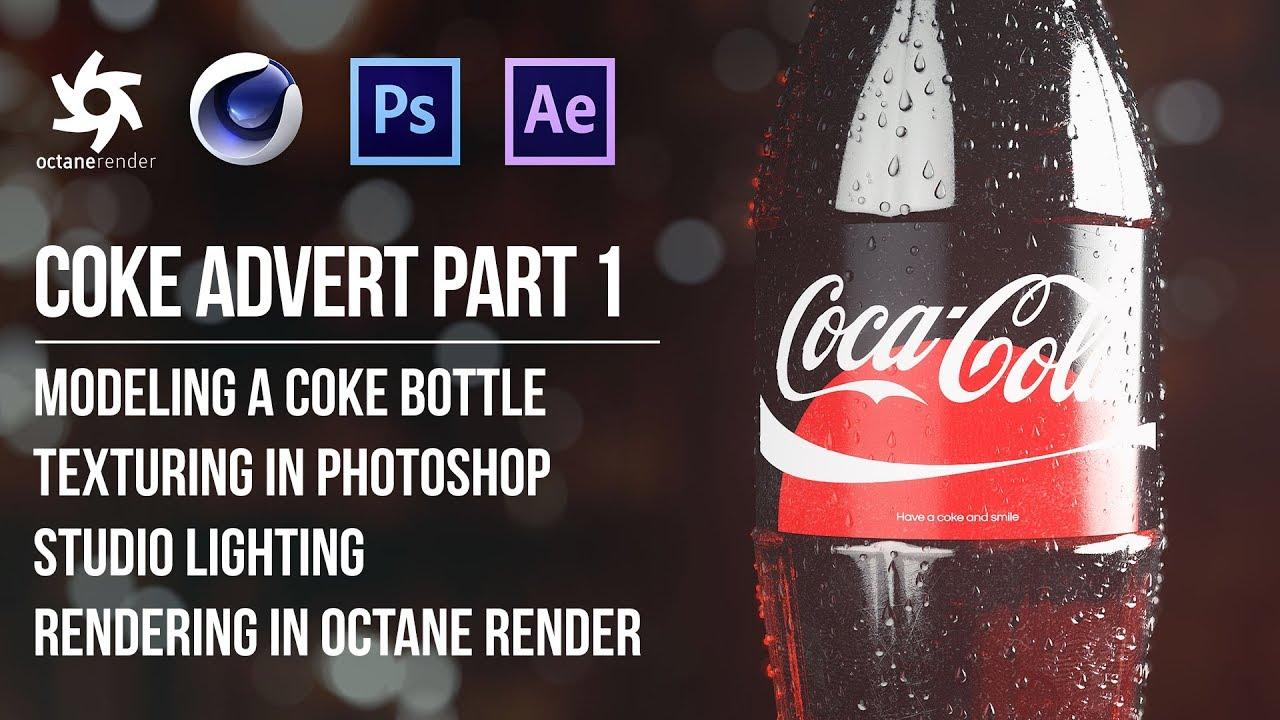 C4D+Octane Render可乐瓶广告建模渲染案例教程